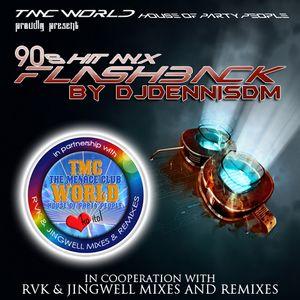 90s Hit Mix - Flashback Mix by DJDennisDM