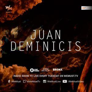 We Must Radio S4E97 - Juan Deminicis - Dj Set