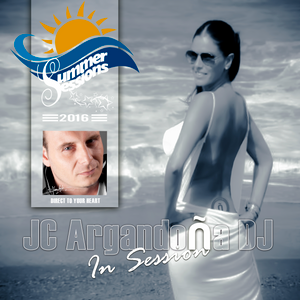 SUMMER SESSIONS 2016 by JC ARGANDOÑA DJ 10.7.2016