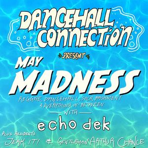 Dancehall Connection - May Madness Promo Mix