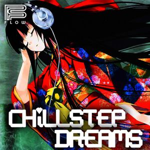 Chillstep Dreams 2 Hours Mix by FLOW #megachill #ambiant #piano #atmospheric #dream