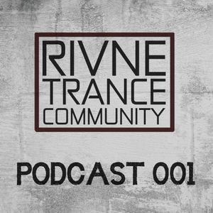 Rivne Trance Community Podcast #001 Mixed by Dmitriy kNIGHT