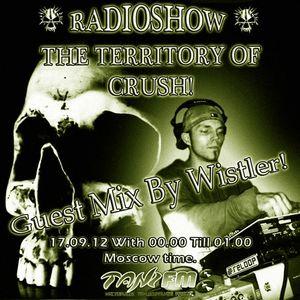 Wistler - The Territory of Crush Radio Show Russia 17.9.2012