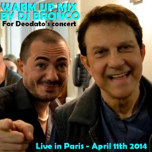DJ BRONCO - DEODATO'S WARM UP (2014)