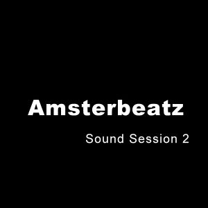 Amsterbeatz - Sound Session 2