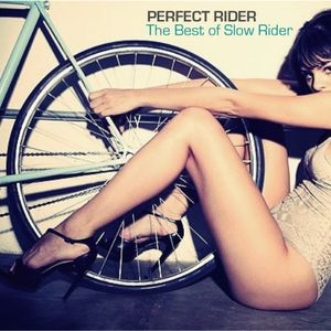 """""""Perfect Rider"""" The Best of Slow Rider By Dj Manga"""