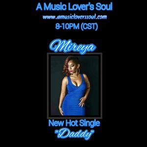 Queen Conversations with Mireya on A Music Lover's Soul with Terea 4-3-17