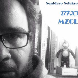 Sonidero Selektor presenta: B7XO MZCLMX