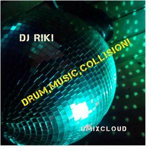 DJ Riki-Drum,music,collision!-Umixcloud-2017.mp3