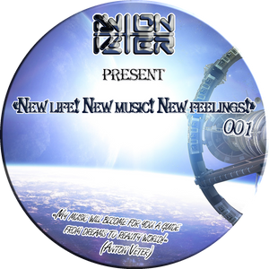 Anton Veter - New life! New music! New feelings! 001 (with jingles)