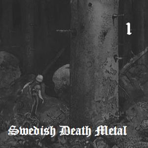 Swedish Death Metal Vol.1