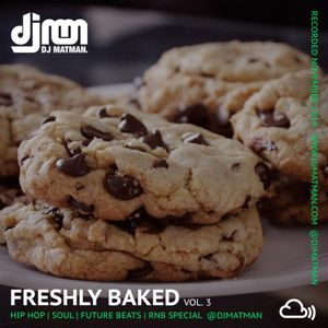 Freshly Baked 003 - Hip Hop, Soul & Future Beats special Nov '19 by @djmatman