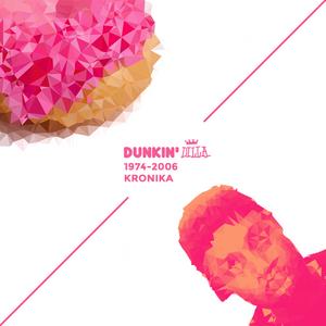DUNKIN DILLA - A Tribute Mix by kronika