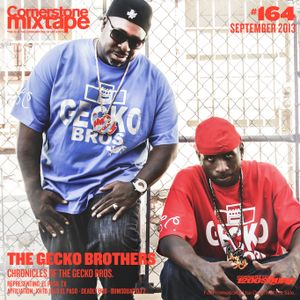 Cornerstone Mixtape 164 - The Gecko Bros. - The Chronicles Of The Gecko Bros.