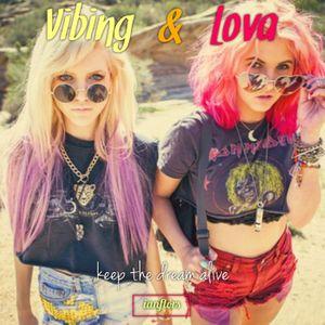 Vibing And Lova By Ianflors