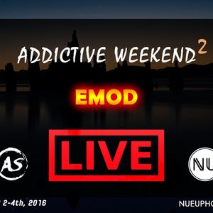 Emod - Addictive Weekend 2 Mix