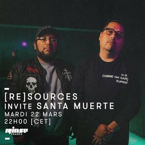 [re]sources invite Santa Muerte - 22 Mars 2016