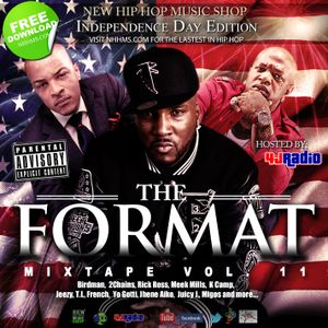 NHHMS PRESENTS: FORMAT 11 (Mixed & produced by Mr. 4th Of July for 4JRADIO!!!)
