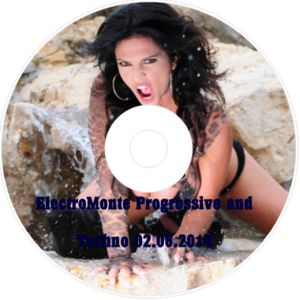 ElectroMonte Progressive and Techno 02.06.2014