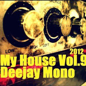 Dj Mono - My House Vol.9
