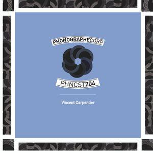 podcast phonographe 204 . vincent carpentier . april2015