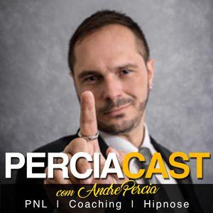 PERCIACAST 1 - Programação Neurolinguística  - Parte 1
