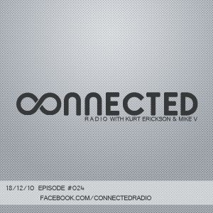 Connected Radio #024 (18/12/10)