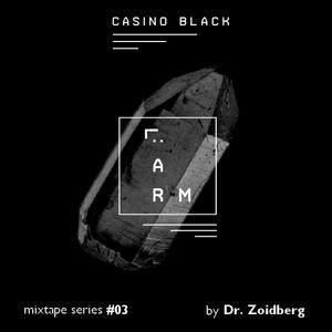 Casino BLACK mixtape series #03 by Dr. Zoidberg (25.02.2015)
