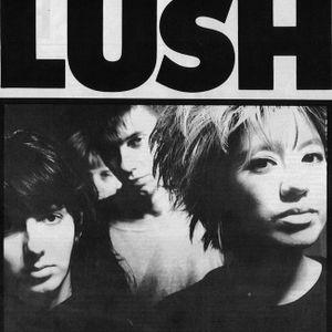 LUSHHH