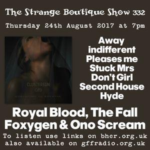 The Strange Boutique Show 332