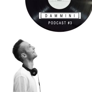 DAMMINI PODCAST #3