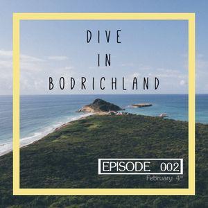 Dive in Bodrichland Episode 002