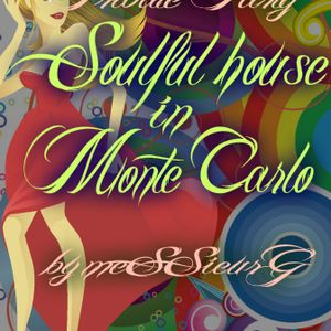 soulful house in Monte Carlo