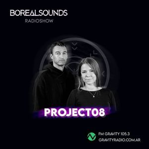 BOREALSOUNDS RADIOSHOW EP 64 GUEST MIX BY PROJECT 08