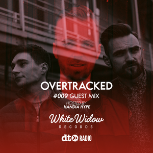 White Widow Records Show hosted by Handia Hype Overtracked Guest Mix #009