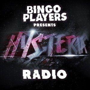 Bingo Players - Hysteria Radio 026 - 23.01.2014
