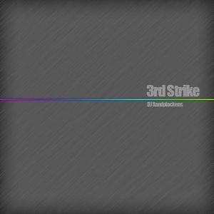 DJ Sandplacken's Third Strike
