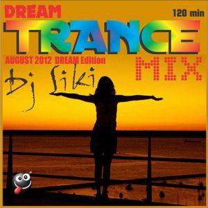 Dj Siki - TRANCE MIX Dream Edition August 2012