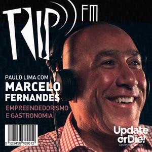 Trip Fm com Marcelo Fernandes