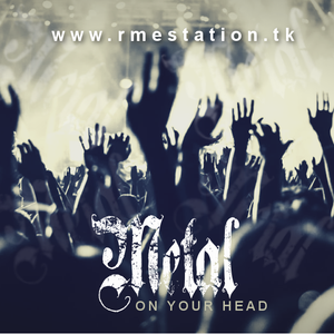 Metal on your Head Ep. 10 by Raf. Berisio