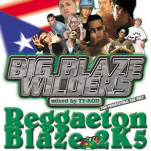 【2005】Reggaeton Blaze 2k5 mixed by DJ TY-KOH