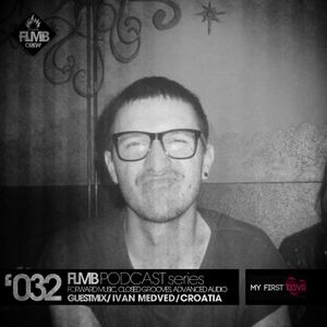 FLMB Podcast series '032 with Ivan Medved