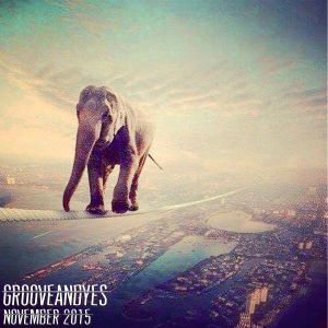 GrooveANDyes Sessions - November 2015