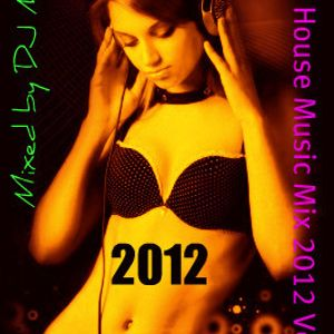 Dirty House Music Mix 2012 Vol.1 Mixed by DJ Mount