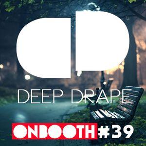 DeepDrape OnBooth 039 (28 Jun 2014)