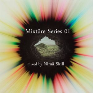 Mixtüre Series 01 mixed by Nimä Skill