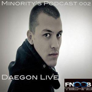 Minority's Podcast 002 - Daegon Live