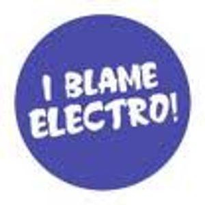 I Blame Electro Feb Podcast