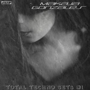 MaKaJa Gonzales - TOTAL TECHNO SETS #1