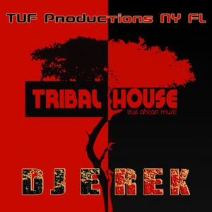 DJ E-Rek - Tribal House: True African Music